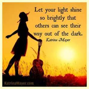 Let Your Light Shine, Shine, Shine.